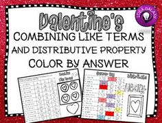 Celebrate Valentine's day while practicing with combining like terms and distributive property with this fun coloring activity. The Valentine's Day Color by Answer is an engaging activity to encourage practice in a festive way. Color Activities, Math Activities, Math Resources, Teaching Strategies, Teaching Tools, Combining Like Terms, Distributive Property, Order Of Operations, 7th Grade Math