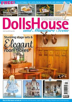 July 2015 Dolls House and Miniature Scene front cover http://www.collectors-club-of-great-britain.co.uk/Dolls-Houses-and-Miniatures/Magazines/Dolls-House-and-Miniature-Scene/_ch27_mg13