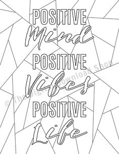 Positive Mind, Positive Vibes Printable Coloring Page, Positive Quote Colouring Page Printable Adult Coloring Page PDF, Coloring for Kids Love Coloring Pages, Adult Coloring Pages, Coloring Books, Coloring Stuff, Colouring Sheets, Positive Mind, Positive Vibes, Positive Quotes, Guided Mindfulness Meditation