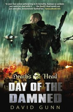 Death's Head: Day Of The Damned: (Death's Head Book 3) - http://www.darrenblogs.com/2017/03/deaths-head-day-of-the-damned-deaths-head-book-3/