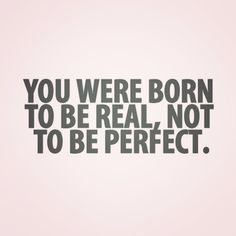 You are just a human being. Nobody's perfect.