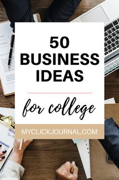 50+ Business Ideas for Students and College Women   college student startup   startup ideas for students   myclickjournal Business Ideas For Students, Great Business Ideas, Best Online Business Ideas, Start A Business From Home, Starting Your Own Business, Business Inspiration, Business Motivation, Business Quotes, Business Tips