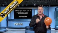 Wacky Wisdoms: Egos with Wolfgang