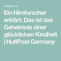 Ein Hirnforscher erklärt: Das ist das Geheimnis einer glücklichen Kindheit | HuffPost Germany