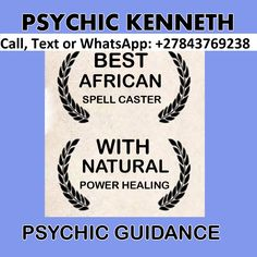 Strong Love Spells Accurate Psychic Readings by Healer Kenneth Call / WhatsApp: Master of Fortune Telling, Best Social Media Medium