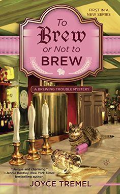To Brew or Not to Brew (Brewing Trouble Mystery Series) by Joyce Tremel http://www.amazon.com/dp/B00U5KNT3K/ref=cm_sw_r_pi_dp_Oz7rwb05X60RW