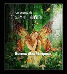 CORAZÓN DE MUÑECO: Buenos días Mariposa