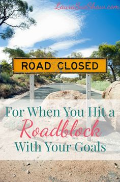 Sometimes things don't go as planned. But when you reach a roadblock, here is a system to walk you through getting back on track with your goals.