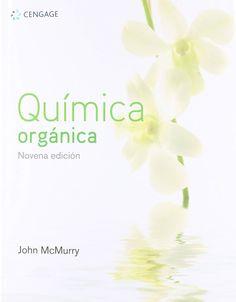 Química orgánica McMurry, John; Macías Pérez, Martha Patricia, rev. 9ª ed., Ciudad de México : Cengage Learning, cop. 2018 Science Area, City