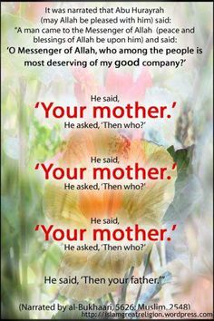 I am a born and raised Muslim.  This has always been my favorite Islamic story.  It means a lot to me, because of how much I respect, honor and love my beautiful mother.