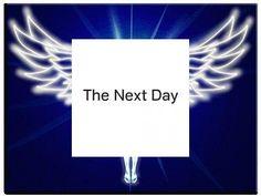 My next day