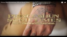 Prince Shun Sometimes Official Music Video.