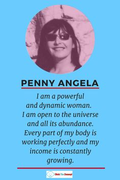 Affirmation Penny Angela - Try it! Its working for Penny! She invented a Product Moms Love, took it to market and she will be in profit after her first shipment is sold (halfway there already). All this in space of 1 year!