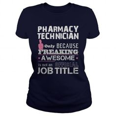 Make this awesome proud Pharmacy Technician: Awesome Pharmacy Technician Shirt as a great gift Shirts T-Shirts for Pharmacy Technicians