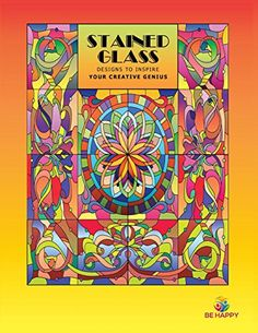 Stained Glass: Adult Coloring Book, Designs to Inspire Your Creative Genius by Tracee Clayton Garrett http://www.amazon.com/dp/0979694264/ref=cm_sw_r_pi_dp_reK1wb1G7NJN7