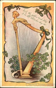 """1912 (postmark) Harp and Clover Post Card """"Let the golden harp play On St. Patrick's day"""""""