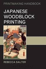 Japanese Woodblock Printing by Rebecca Salter 9780713652970 (Paperback, 2001)
