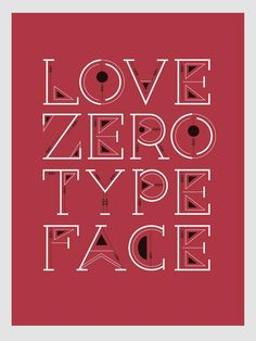 Love Zero Type Face _ CS Zero Typeface and Poster Designs by BenChalit Sagiamsak