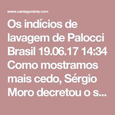 Os indícios de lavagem de Palocci  Brasil 19.06.17 14:34 Como mostramos mais cedo, Sérgio Moro decretou o sequestro de bens das filhas de Antonio Palocci. No pedido do MPF, há a indicação de quatro transferências bancárias dele para Carolina Palocci, no valor de R$ 2,8 milhões. A maior parte do dinheiro foi usada para a aquisição de um apartamento na rua Peixoto Gomide, em Cerqueira César (SP). Da mesma forma, o MPF identificou a doação de R$ 1,5 milhão para a enteada Marina Watanabe. O…