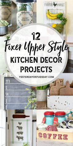 Fixer Upper Kitchen Decor Projects: Great DIY project ideas for making your kitchen pretty and functional, all with a modern farmhouse feel. fixer upper | kitchen | DIY | modern farmhouse | decor