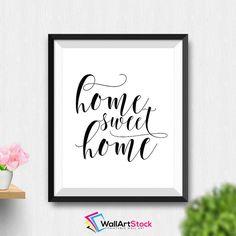 Printable Home Sweet Home Wall Art Inspirational Quote Printable Decor Calligraphy Print Housewarming Gift Sweet Home Print (Stck432) by WallArtStock