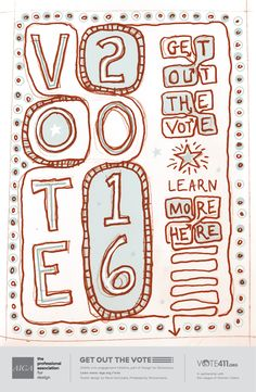 Get Out the Vote Detail Page Vote 2016, Professional Association, Get Out The Vote, Getting Out, Engagement, Learning, Design, Engagements