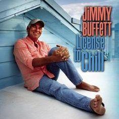 Jimmy Buffett - License to Chill