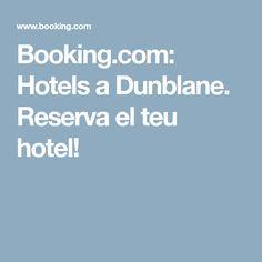 Booking.com: Hotels a Dunblane. Reserva el teu hotel!
