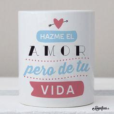 www.mugnificas.es Tazas para regalar. Diseños originales. Frases con diseño. Taza Hazme el amor.
