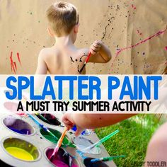 SPLATTER PAINT: A must try summer activity for kids of all ages; toddlers and preschoolers will love this messy art activity; process art for toddlers;