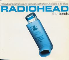 Radiohead: The Bends (The Bends / My Iron Lung...