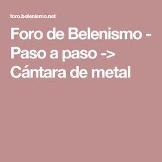 Foro de Belenismo - Paso a paso -> Cántara de metal