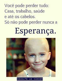 186 Melhores Imagens De Cânceresperança Cancer Cure Fighting