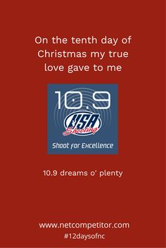On the tenth day of Christmas, my true love gave to me…10.9 dreams o' plenty @usashooting, 9 dreaded snowbirds, 8 sighter shots, 7 point improvement, 6 dozen targets, 5 types of shooting, 4 quarterly champions, 3 dollar matches, 2 bricks of ammo and a big shiny golden trophy.#12daysofnc