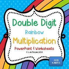 Double Digit Multiplication PowerPoint & Worksheets.  Click and teach, print and work :)