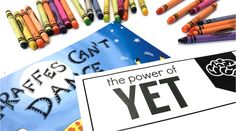 Growth Mindset: The Power of Yet