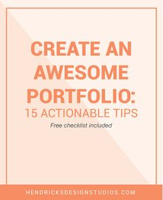 Your portfolio pieces are created what's next? Now it is time to create the portfolio. Click through to read tips on how to Create an Awesome Portfolio plus a free portfolio worksheet