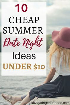 We've all heard of Netflix and Chill, but there are a TON of other cheap date night ideas. Here are my top 10 cheap summer date ideas for under $10.