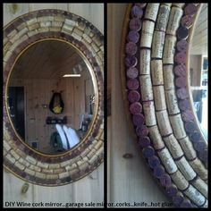 DIY wine cork mirror...corks, a knife and hot glue...it took an afternoon