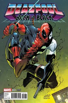Deadpool: Back in Black # 1 (Variant) by Rob Liefeld