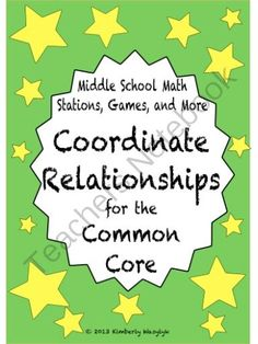 BUNDLE Coordinates & Relationships Math Stations for Common Core Sixth Grade from The Math Station on TeachersNotebook.com (50 pages) - This is a GREAT bundle of middle school math games and activities. Including directions for you and your students, it is perfectly tailored for use in math station rotations.