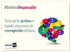 #SentiRSEResponsable: Tomar parte activa en impedir situaciones de #corrupción cotidianas.