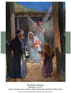 Bible Story picture of the birth of Jesus-Matthew 1:18-25. Show your children while telling this wonderful Bible Story.