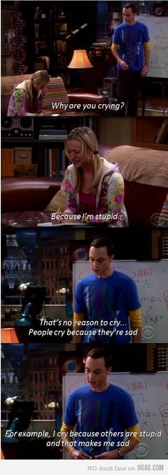 LOL oh Sheldon how you make me laugh :)