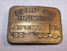 Belt Buckle - Vintage Brass Trucker - Keep on Trucking - Express Trucking #Unbranded