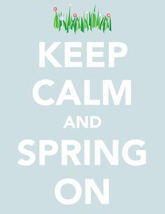 ~ keep calm and spring on ~ @Kasandra Aguilar @Ena Lobato @Magda Lepe @Monse Lepe @Angélica Lpz