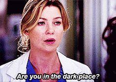 Cristina. Are you in the dark place?