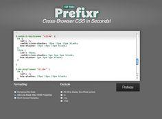 Prefixr - Cross-Browser CSS in Seconds!