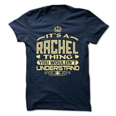 Its a Rachel thing, you wouldnt understand - Limited Ed - #bachelorette shirt #plain tee. ACT QUICKLY => https://www.sunfrog.com/LifeStyle/Its-a-Rachel-thing-you-wouldnt-understand--Limited-Edition.html?68278