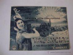 ANTIGUA CARTULINA VALENCIA LA MAS BELLA MALAGA, E. GONZALEZ, P.P S.XX. C. 1920/30. EXCELENTE ESTADO.